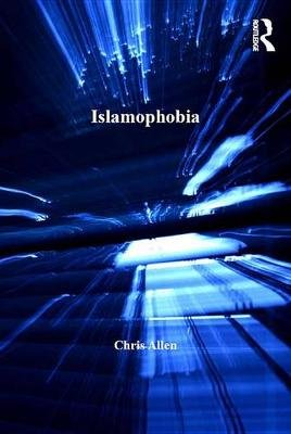 Islamophobia (Electronic book text): Chris Allen