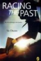Racing the Past (Paperback): Sis Deans