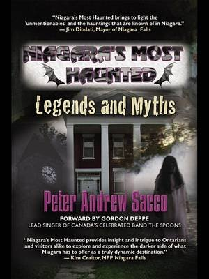 Niagara's Most Haunted - Legends and Myths (Electronic book text): Peter Sacco