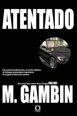 Atentado (Spanish, Paperback): Mariano Gambin