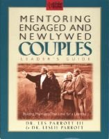 Mentoring Engaged and Newlywed Couples: Leader's Guide (Paperback): Les Parrott III, Leslie L Parrott