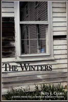 The Winters - Betty J Cotter (Paperback): Betty J Cotter