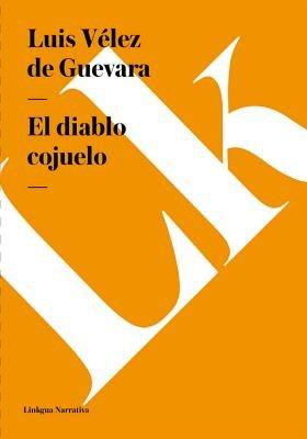 El Diablo Cojuelo (Spanish, Electronic book text): Luis Velez De Guevara