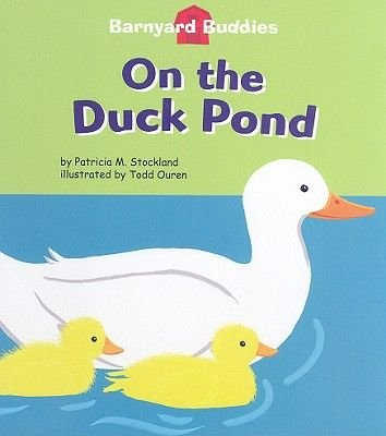 On the Duck Pond (CD, Site-Based Unecrypted ed.): Patricia M Stockland