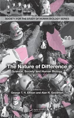 Nature of Difference (Electronic book text): George T Ellison, Alan H. Goodman