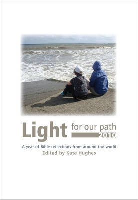 Light for Our Path 2010 (Large print, Paperback, Large Print edition): Kate Hughes