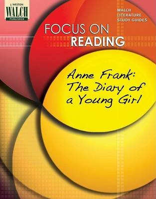 Focus on Reading - Anne Frank (Paperback): Walch Publishing