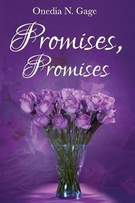 Promises, Promises (Paperback): Onedia N Gage