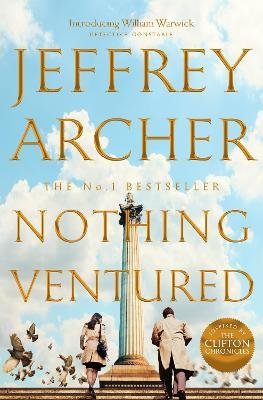 Nothing Ventured (Hardcover): Jeffrey Archer