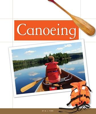 Canoeing (Hardcover): M. J. York