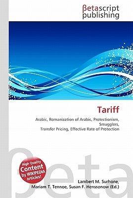 Tariff (Paperback): Lambert M. Surhone, Miriam T. Timpledon, Susan F. Marseken