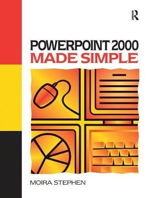 Power Point 2000 Made Simple (Hardcover): Moira Stephen