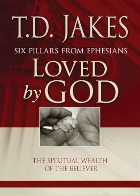 Loved by God (Paperback): T D  Jakes: 9781432107284 | Books | Buy