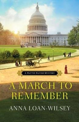 A March To Remember, A (Paperback): Anna Loan-Wilsey