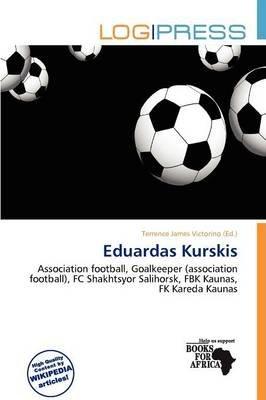 Eduardas Kurskis (Paperback): Terrence James Victorino
