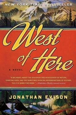 West of Here (Electronic book text): Jonathan Evison