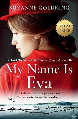 My Name Is Eva (Paperback): Suzanne Goldring