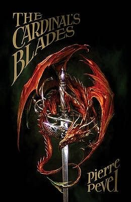 The Cardinal's Blades (Paperback): Pierre Pevel