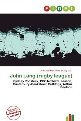 John Lang (Rugby League) (Paperback): Christabel Donatienne Ruby