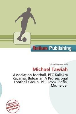 Michael Tawiah (Paperback): Othniel Hermes