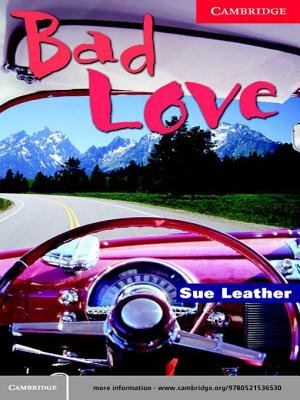 Bad Love Level 1 (Electronic book text): Sue Leather