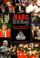 The NABC Drill Book, v. 1 (Paperback): Jerry Krause, Coaches of the National Association of Basketball, USA