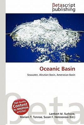 Oceanic Basin (Paperback): Lambert M. Surhone, Miriam T. Timpledon, Susan F. Marseken