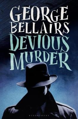 Devious Murder (Electronic book text): George Bellairs
