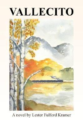 Vallecito (Paperback): Lester Fulford Kramer