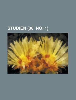 Studien (38, No. 1) (Dutch, English, Paperback): Boeken Groep