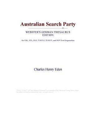 Australian Search Party (Webster's German Thesaurus Edition) (Electronic book text): Inc. Icon Group International