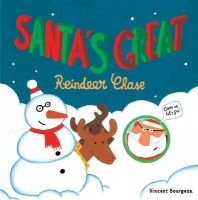 Santa's Great - Reindeer Chase (Hardcover, illustrated edition): Vincent Bourgeau