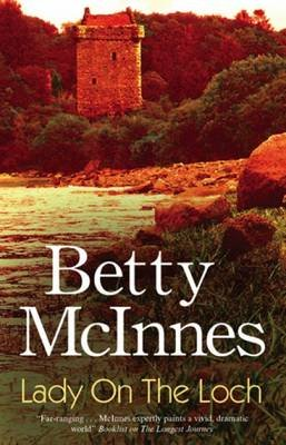Lady on the Loch (Large print, Hardcover, Large type / large print edition): Betty McInnes