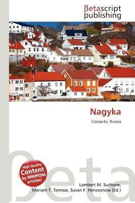 Nagyka (Paperback): Lambert M. Surhone, Mariam T. Tennoe, Susan F. Henssonow