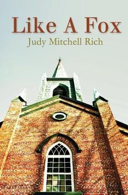 Like a Fox (Paperback): Judy Mitchell Rich