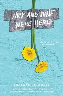 Nick and June Were Here (Hardcover): Shalanda Stanley