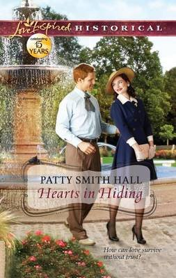 Hearts in Hiding (Electronic book text): Patty Smith Hall