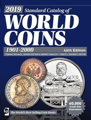 2019 Standard Catalog of World Coins, 1901-2000 (Paperback, 46th Edition): T Michael