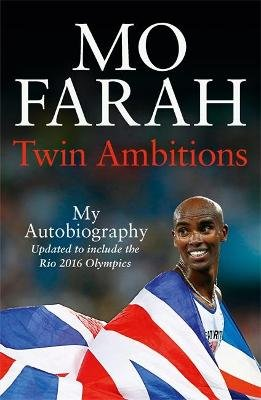 Twin Ambitions - My Autobiography - The story of Team GB's double Olympic champion (Paperback): Mo Farah