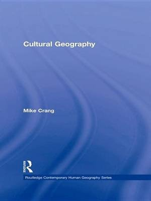 Cultural Geography (Electronic book text): Mike Crang