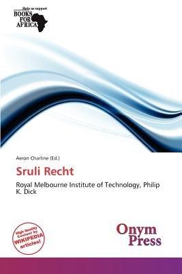 Sruli Recht (Paperback): Aeron Charline