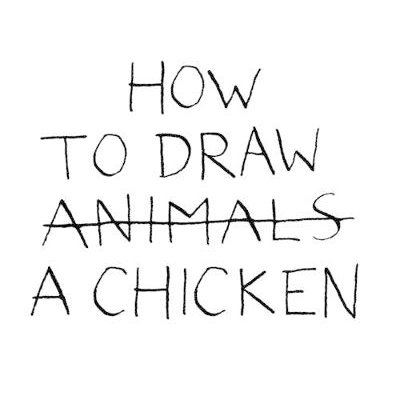How to Draw a Chicken (Hardcover): Jean-Vincent Senac