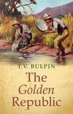 The Golden Republic (Paperback): T.V. Bulpin