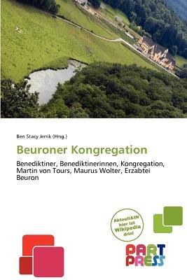 Beuroner Kongregation (German, Paperback): Ben Stacy Jerrik