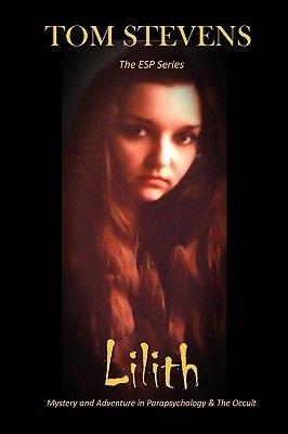 Lilith (Paperback): Tom Stevens