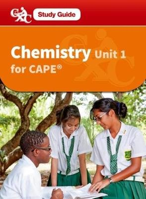 Chemistry CAPE Unit 1 A CXC Study Guide (Mixed media product, New Ed): Roger Norris, Caribbean Examinations Council