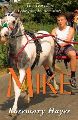 Mike (Paperback): Rosemary Hayes