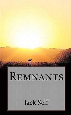 Remnants (Paperback): Jack Self