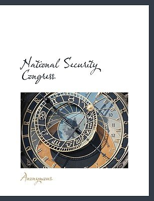 National Security Congress (Hardcover): Anonymous