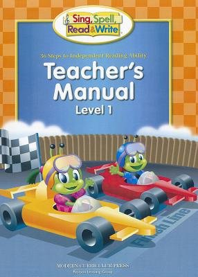 Sing, Spell, Read & Write Teacher's Manual, Level 1 - 36 Steps to Independent Reading Ability (Hardcover): Sue Dickson